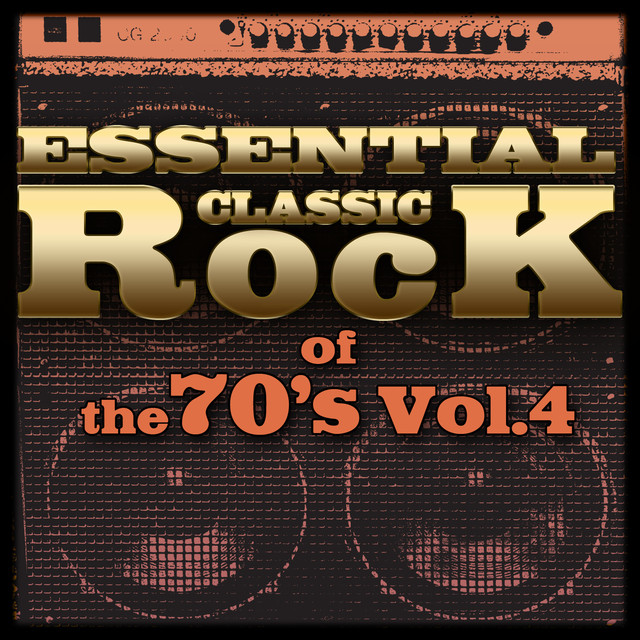 Essential Classic Rock of the 70's-Vol.4 Albumcover