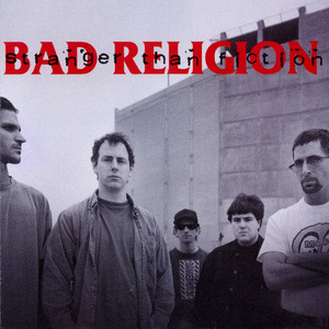 Stranger Than Fiction - Bad Religion