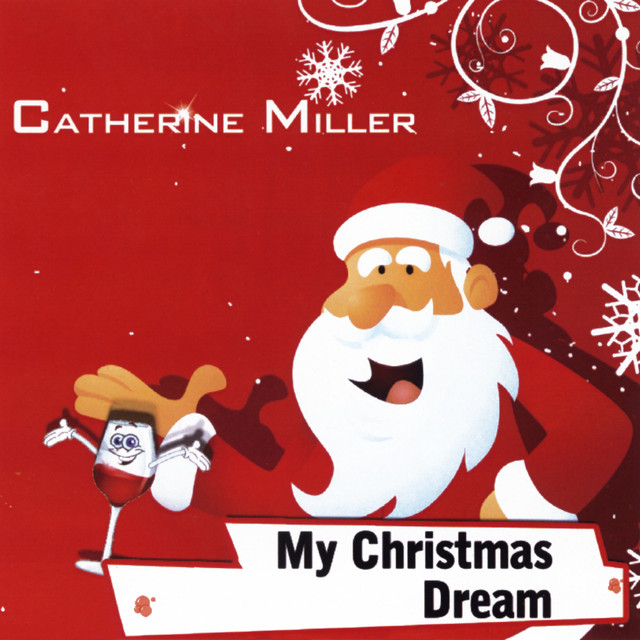 My Christmas Dream.My Christmas Dream By Catherine Miller On Spotify
