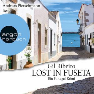 Lost in Fuseta (Ungekürzte Lesung) Hörbuch kostenlos