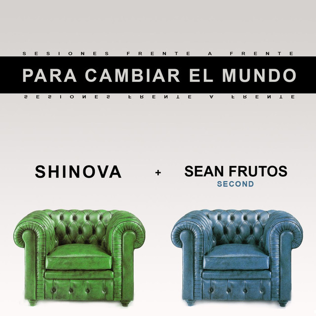 Para cambiar el mundo (feat. Sean Frutos y Second)