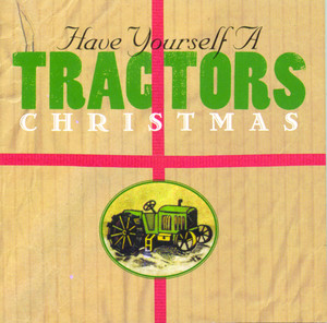 Have Yourself a Tractors Christmas album
