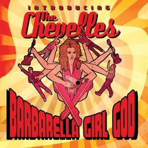 Barbarella Girl God: Introducing the Chevelles album