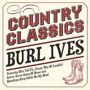 Country Classics - Burl Ives