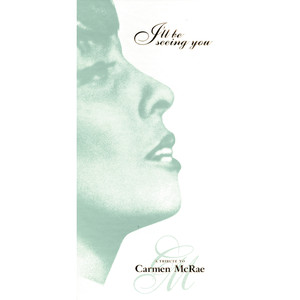 I'll Be Seeing You: A Tribute to Carmen McRae album
