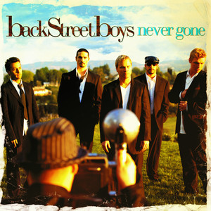 Never Gone - Backstreet Boys