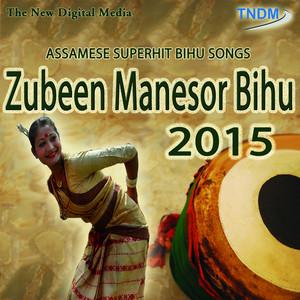 Zubeen Manesor Bihu 2015 album