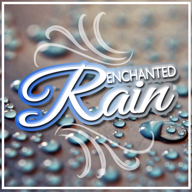 Enchanted Rain Albumcover