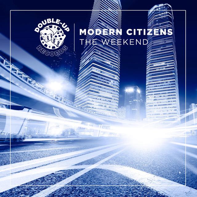 'The weekend' Modern Citizens