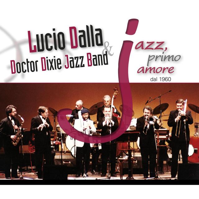 Lucio Dalla, Doctor Dixie Jazz Band JAZZ, primo amore dal 1960 album cover