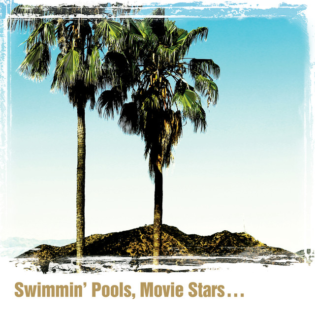 Album cover for Swimmin' Pools, Movie Stars… by Dwight Yoakam