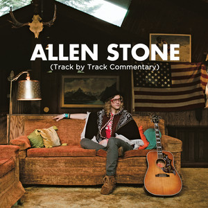 Allen Stone (Commentary Edition)