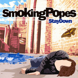 Stay Down - Smoking Popes