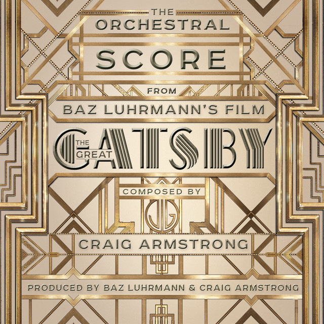 Craig Armstrong, The Bryan Ferry Orchestra - The Orchestral Score From Baz Luhrmann's Film The Great Gatsby