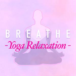 Breathe: Yoga Relaxation album