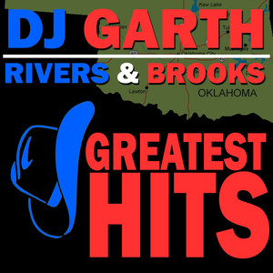 Rivers & Brooks Greatest Hits - Garth Brooks