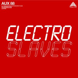Copertina di AUX 88 - Electro Slaves