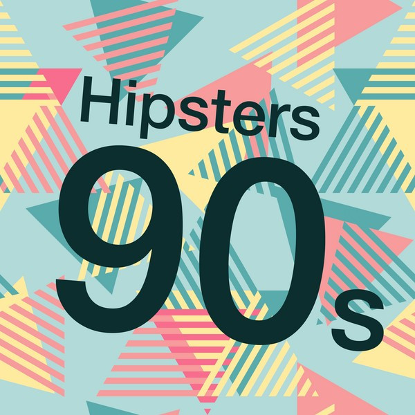 Hipsters 90s