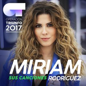 Sus Canciones  - Miriam Rodríguez