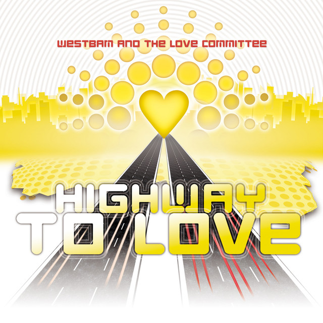 Highway To Love - Taken from Ministry of Sound