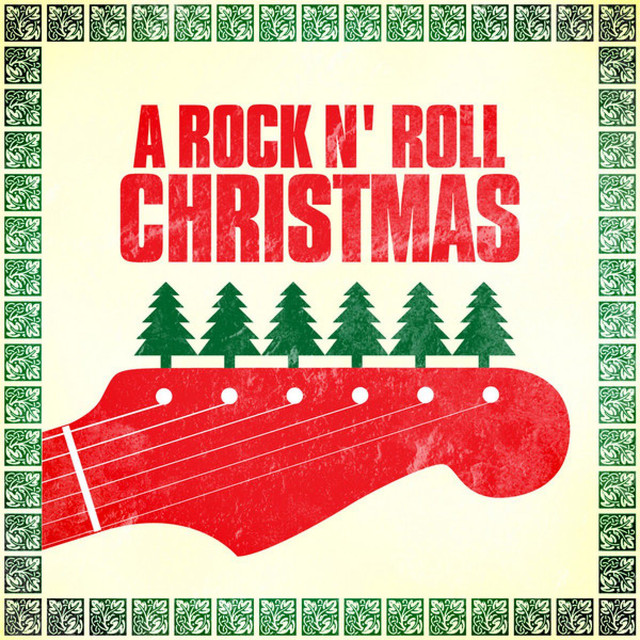 Rock N Roll Christmas Tree: A Rock N' Roll Christmas By Various Artists On Spotify