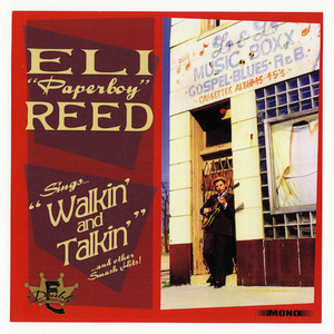 Walkin' and Talkin' - Eli 'Paperboy' Reed