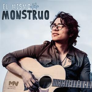 El Mismo Monstruo - Single - Manu Negrete
