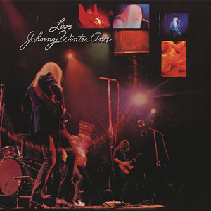 Johnny Winter And/Johnny Winter and Live album