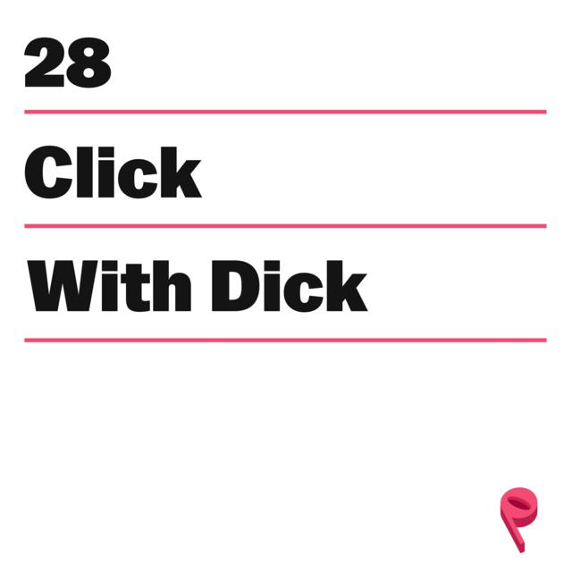 Click With Dick And Other Campaign Anthems, an episode from