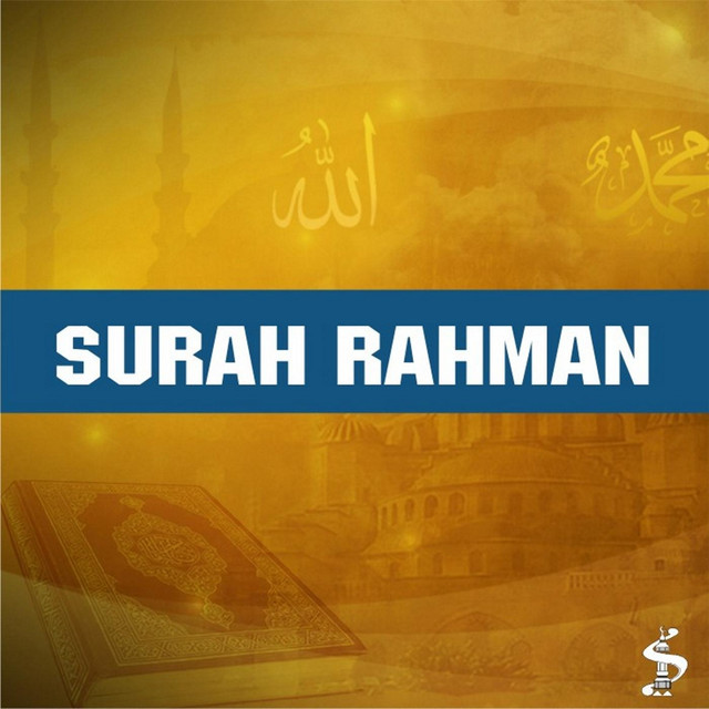 Surah Ar Rahmaan with English Translation, a song by Sheikh