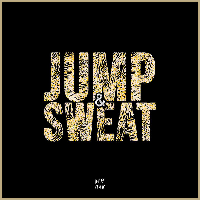 Jump & Sweat (feat. Sanjin)