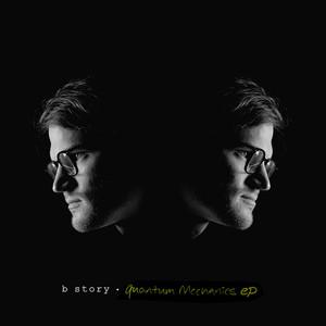 Quantum Mechanics EP - B Story