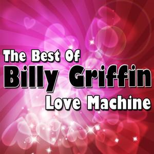 Love Machine - The Best Of Billy Griffin album