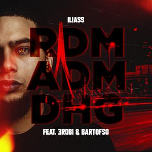 RDM ADM DHG (feat. 3robi & Bartofso) Albümü