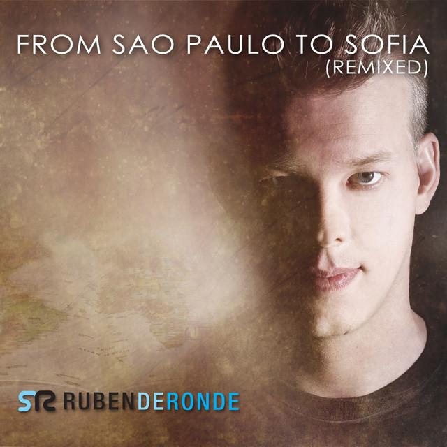 From Sao Paulo To Sofia (Remixed)