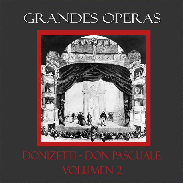 Donizetti: Don Pasquale, Vol. 2
