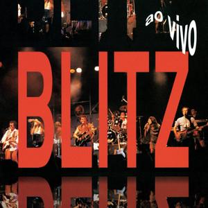 Blitz Ao Vivo - Blitz