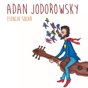 Esencia Solar - Adán Jodorowsky