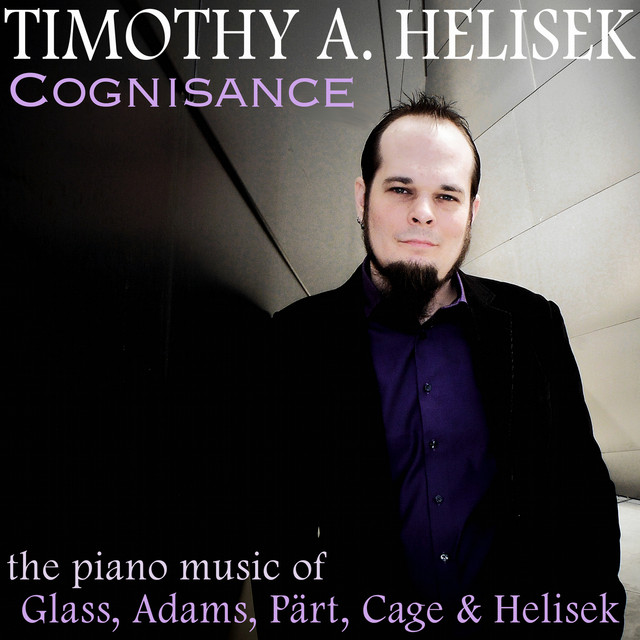 Cognisance: The Piano Music of Glass, Adams, Pärt, Cage & Helisek Albumcover