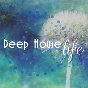 Deep House Life Albumcover