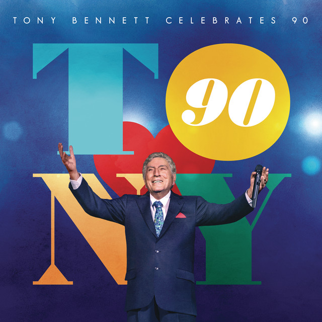 Album cover for Tony Bennett Celebrates 90 by Tony Bennett