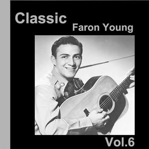 Classic Faron Young, Vol. 6 album