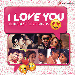 I Love You (30 Biggest Love Songs) Albümü