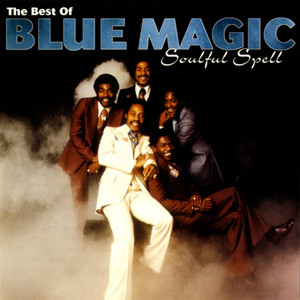 Soulful Spell: The Best of Blue Magic album
