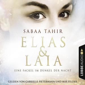 Eine Fackel im Dunkel der Nacht - Elias & Laia, Band 2 Audiobook