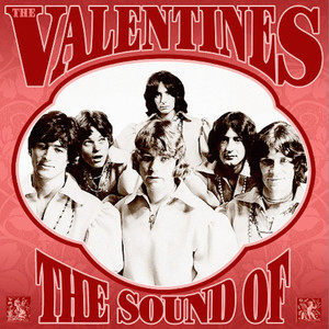 The Sound of the Valentines: Complete Recordings 1966-1970 album