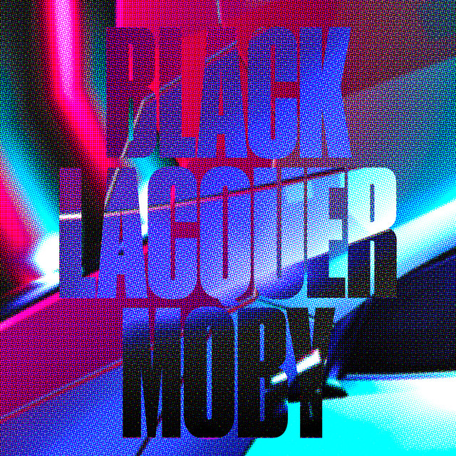 Album cover for Black Lacquer by Moby