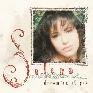 Dreaming Of You - Selena