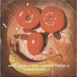 Mad Beats for Happy People album