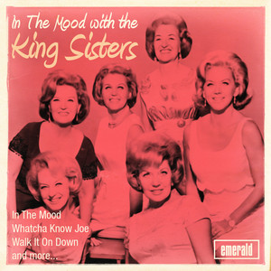 In the Mood with The King Sisters album